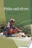Paths and Rivers  : Sa'dan Toraja Society in Transformation
