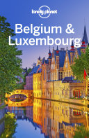 Lonely Planet Belgium   Luxembourg