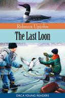 The Last Loon