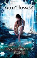 Starflower (Tales of Goldstone Wood Book #4) Pdf/ePub eBook