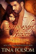 Brennender Wunsch (Eine Scanguards Novelle)