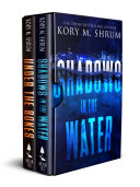 Shadows in the Water Series: Books 1 and 2
