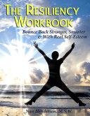 The Resiliency Workbook