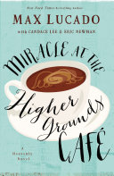 Miracle at the Higher Grounds Cafe Pdf