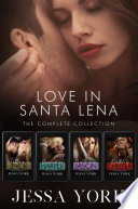 Love In Santa Lena  The Complete Collection