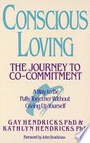 Conscious Loving