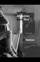 Instant Attraction Book One