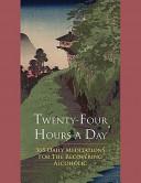 Twenty Four Hours a Day