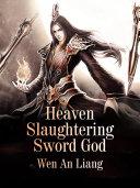 Heaven Slaughtering Sword God [Pdf/ePub] eBook