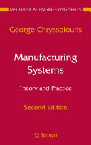 Manufacturing Systems  Theory and Practice