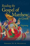 Reading the Gospel of St  Matthew Greek