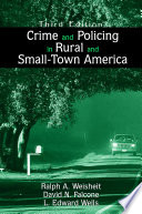 Crime And Policing In Rural And Small Town America Book PDF