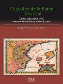 Castellón de la Plana 1700-1710