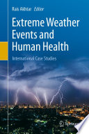 Extreme Weather Events and Human Health