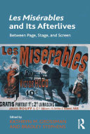Les Misérables and Its Afterlives