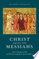 Christ Among the Messiahs Book