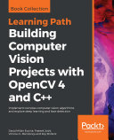 Building Computer Vision Projects with OpenCV 4 and C