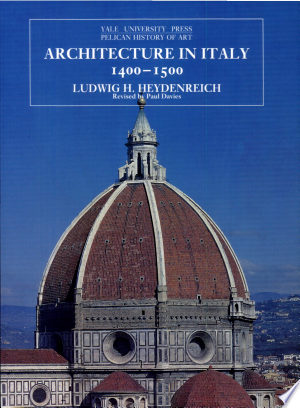 Free Download Architecture in Italy, 1400-1500 PDF - Writers Club