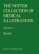 The Netter Collection of Medical Illustrations   Heart