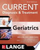 Current Diagnosis and Treatment  Geriatrics 2E