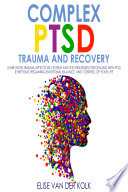 COMPLEX PTSD TRAUMA and RECOVERY