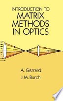 Introduction to Matrix Methods in Optics