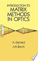 Introduction to Matrix Methods in Optics