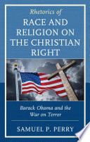 Rhetorics Of Race And Religion On The Christian Right