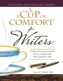 A Cup of Comfort for Writers