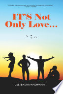 It s Not Only Love