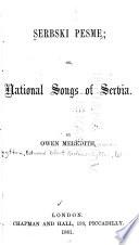 Serbski pesme; or National songs of Serbia