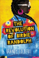 link to The revolution of Birdie Randolph in the TCC library catalog