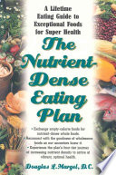 The Nutrient Dense Eating Plan