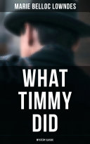 What Timmy Did  Mystery Classic