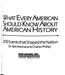 What every American should know about American history: 200