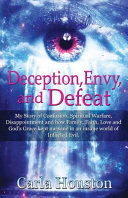 Deception  Envy  and Defeat