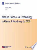 Marine Science & Technology in China: A Roadmap to 2050