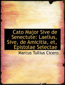Read Online Cato Major Sive De Senectute For Free