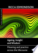 Ageing  Insight and Wisdom Book