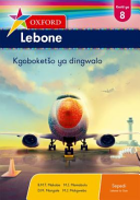Books - Oxford Lebone Grade 8 Literature Anthology (Sepedi) Oxford Lebone Kreiti Ya 8 Kgoboket�o Ya Dingwalo | ISBN 9780199047857