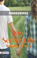 My Secret Life Vol    1 to 3