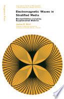 Electromagnetic Waves in Stratified Media