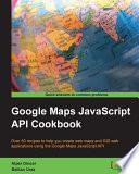 Google Maps Javascript Api Cookbook Book PDF
