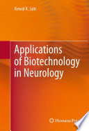 Applications of Biotechnology in Neurology Book