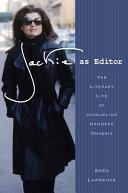 Jackie as Editor