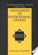 Laboratory Tests for the Assessment of Nutritional Status  Second Edition Book