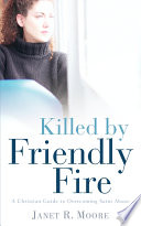 Killed by Friendly Fire