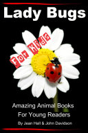 Lady Bugs     For Kids     Amazing Animal Books for Young Readers
