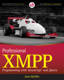 Pdf Professional XMPP Programming with JavaScript and jQuery Telecharger