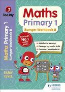 TeeJay Maths Primary 1  Bumper Workbook B